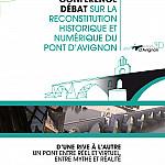 Conférence Débat sur la reconstitution historique et numérique du pont d'Avignon