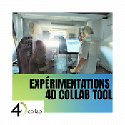 Expérimentations de l'outil « 4D Collab »