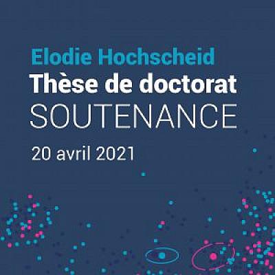 Soutenance de thèse d'Elodie Hochscheid