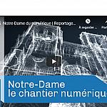 Notre-Dame de Paris : Le CNRS publie une modélisation 3D du monument