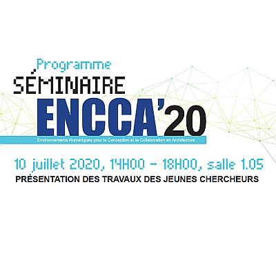 Séminaire ENCCA'20 le 10 juillet 2020